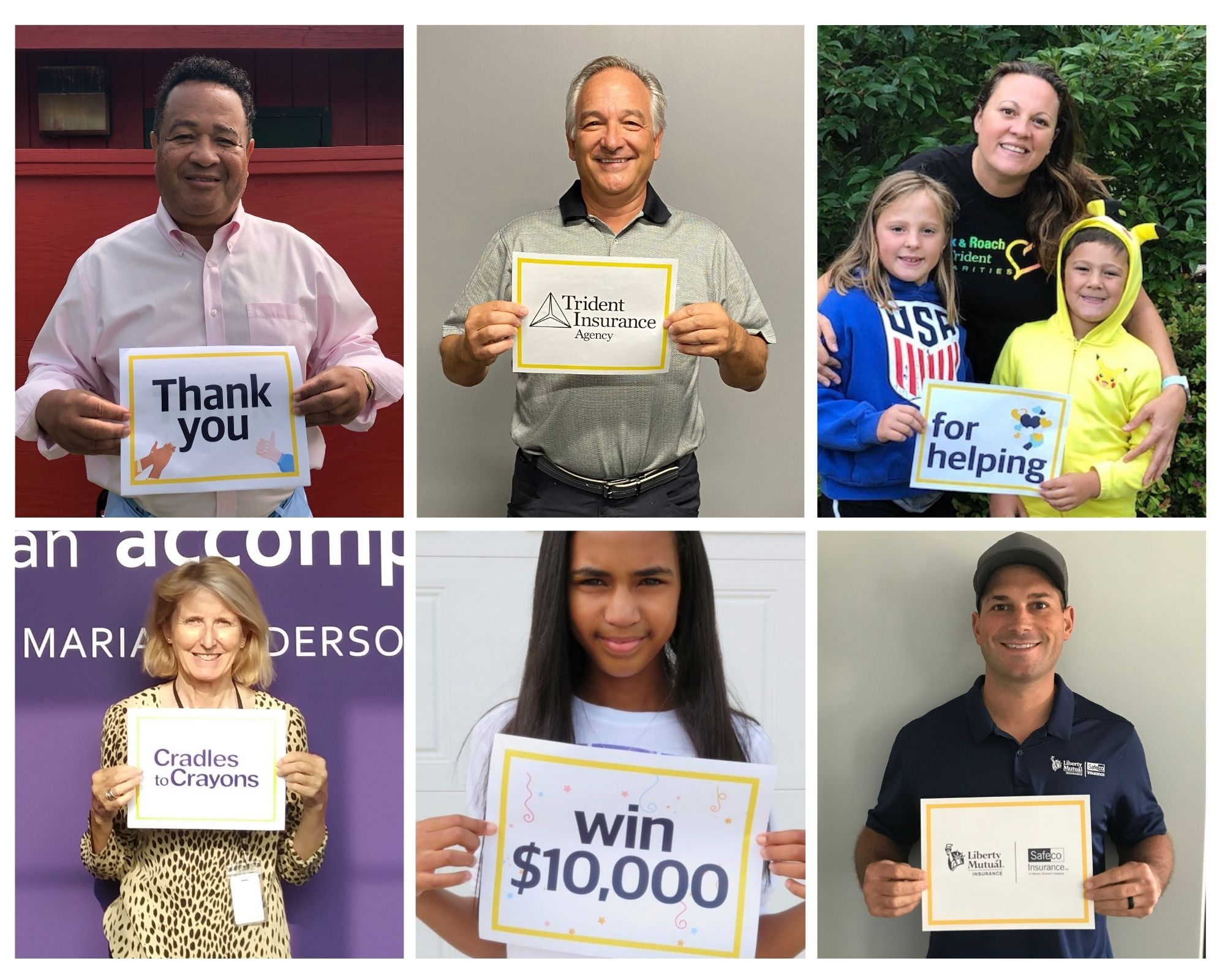 a Group holding signs that together reads Thank you Trident Insurance Agent for helping Cradles to Crayons win $10,000 - Safec0